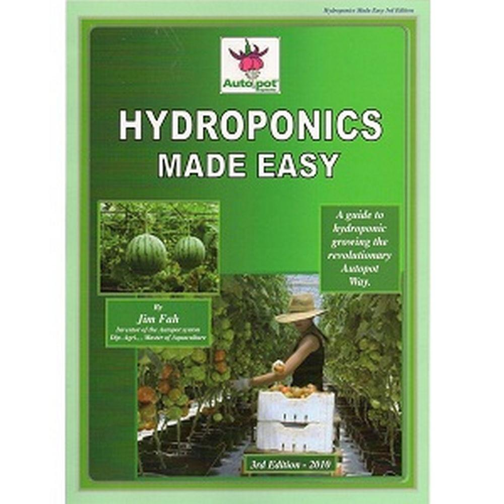Full Colour Hydroponics Made Easy Book w/ Depth Knowledge of Autopot Systems