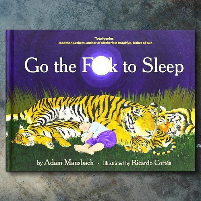 Go The F#ck To Sleep Book