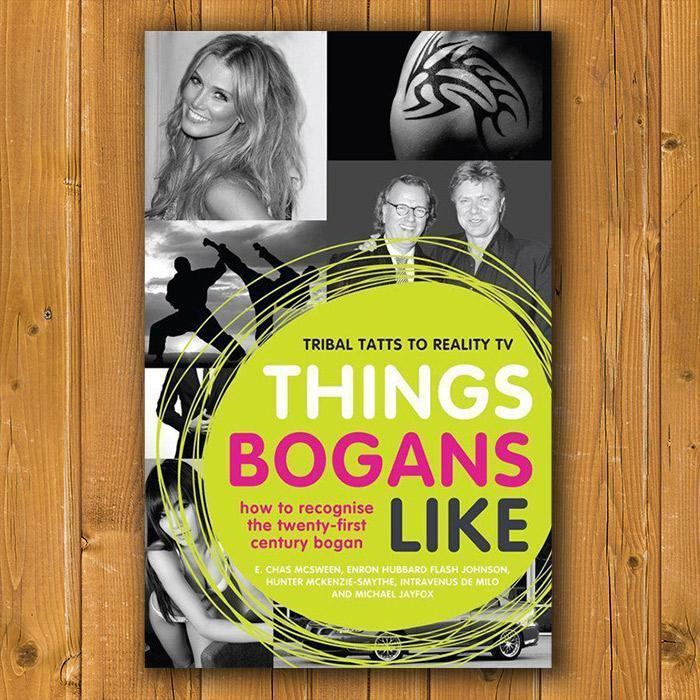 Things Bogans Like - Softcover Book