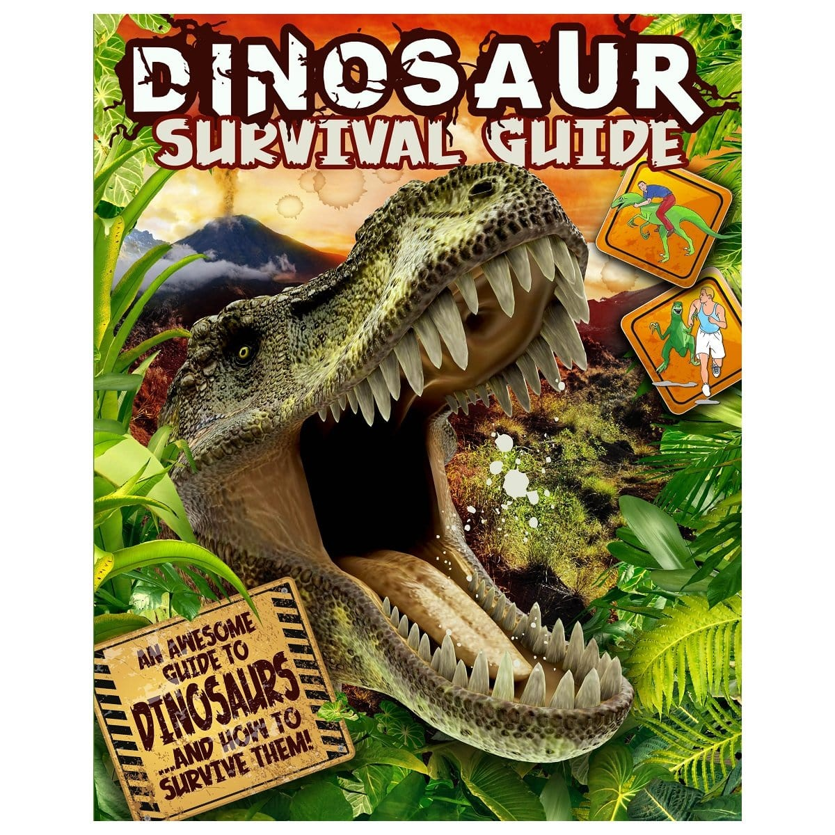 Dinosaur Survival Guide - An Awesome Guide To DinosaursÂ…And How To Survive Them!