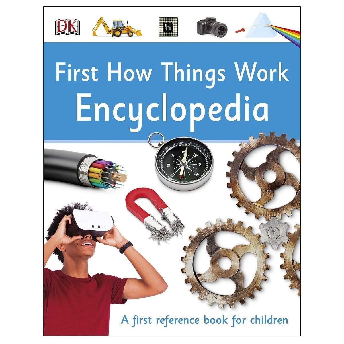 DK: First How Things Work Encyclopedia