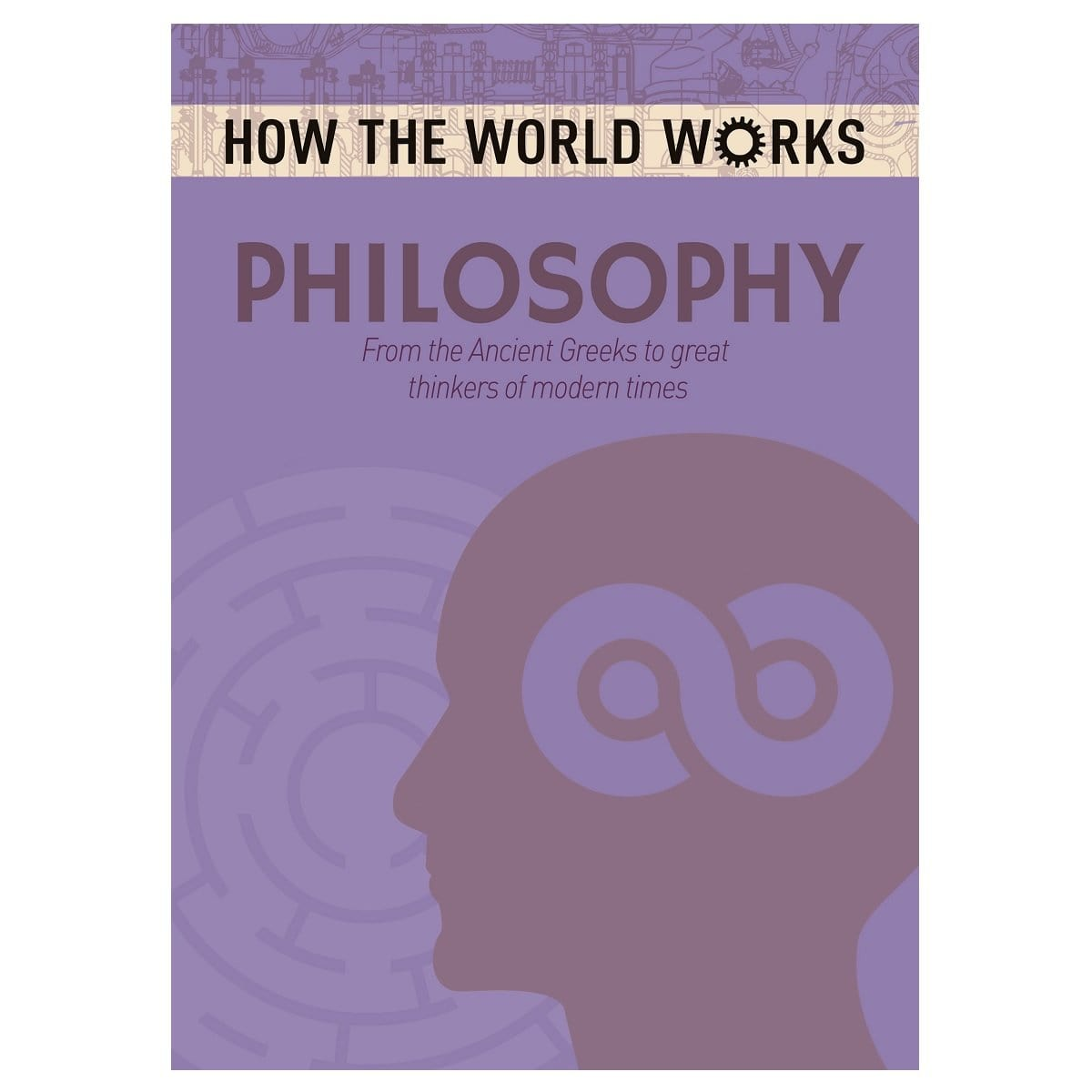 How The World Works - Philosophy