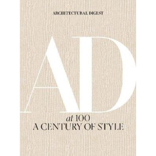 Architectural Digest at 100 : A Century of Style
