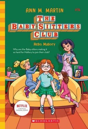 Baby-Sitters Club #14 Hello, Mallory Netflix Edition