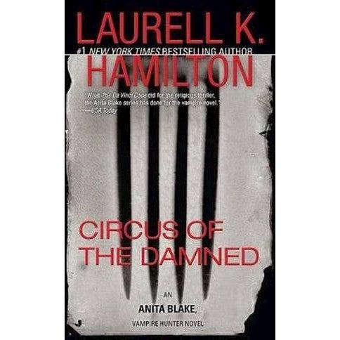 Circus of the Damned : Anita Blake, Vampire Hunter 3 (USA EDITION)