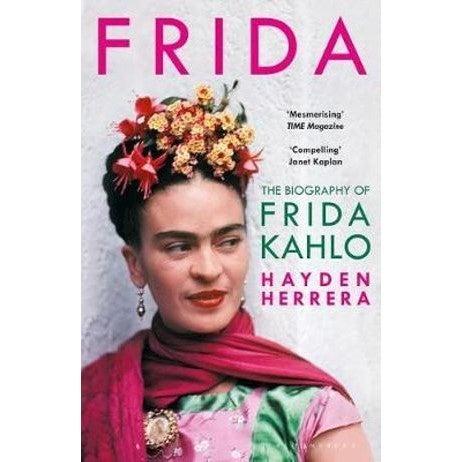 Frida : The Biography of Frida Kahlo