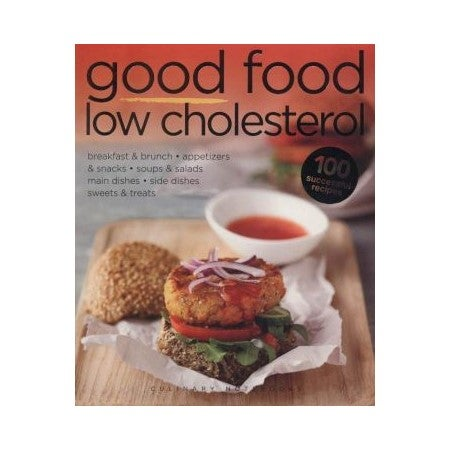 Good Food Low Cholesterol : Culinary Notebooks