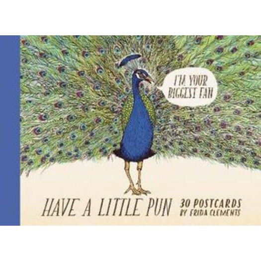 Have a Little Pun: 30 Postcards : (Illustrated Postcards, Book of Witty Postcards, Cute Postcards)