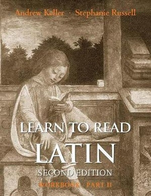 Learn to Read Latin, Second Edition (Workbook Part 2)