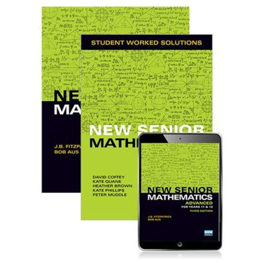 New Senior Mathematics Advanced Years 11 & 12 Student Book, eBook and Student Worked Solutions Book : 3rd Edition