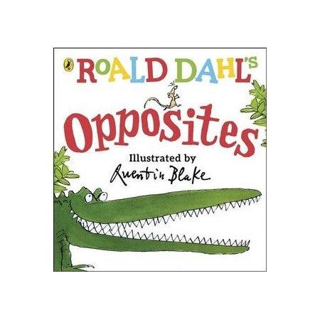 Roald Dahl's Opposites : (Lift-the-Flap)
