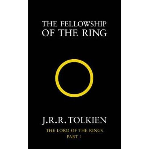 The Fellowship of the Ring : Lord of the Rings: Book 1