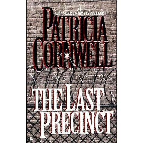The Last Precinct : Kay Scarpetta Series : Book 11