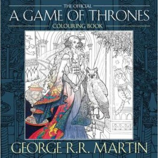 The Official A Game of Thrones Colouring Book : Adult Colouring Book