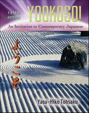 Yookoso : An Invitation to Contemporary Japanese Workbook/Lab Manual: 3rd edition, 2006