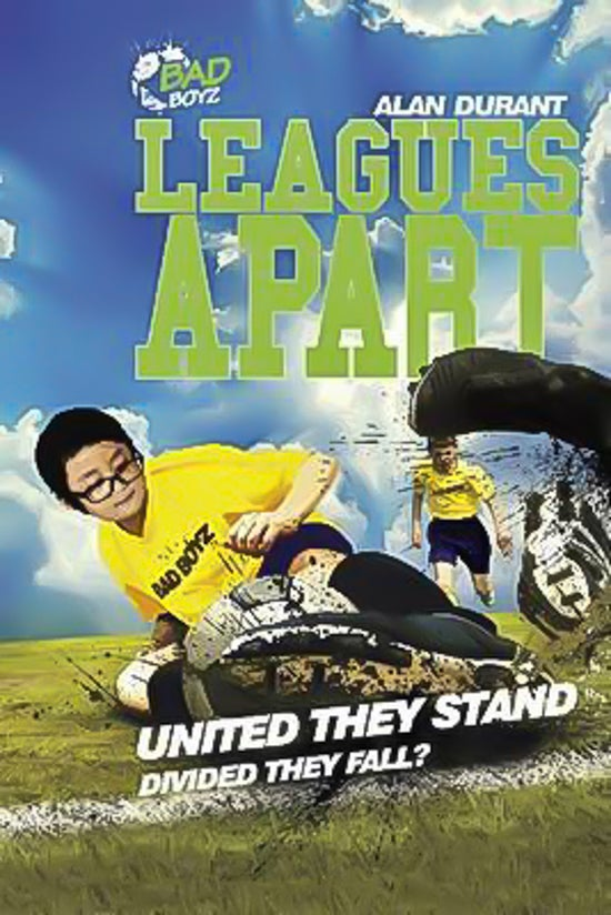 Leagues Apart - United They Stand - Divided They Fall?: Bad Boyz Paperback