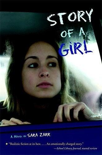 Story of a Girl -Sara Zarr Children's Book