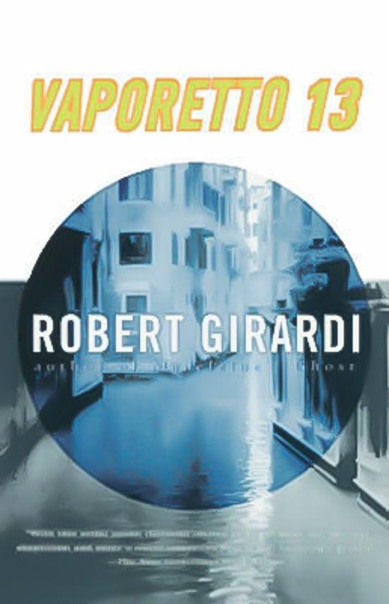 Vaporetto 13 -Robert Girardi Book