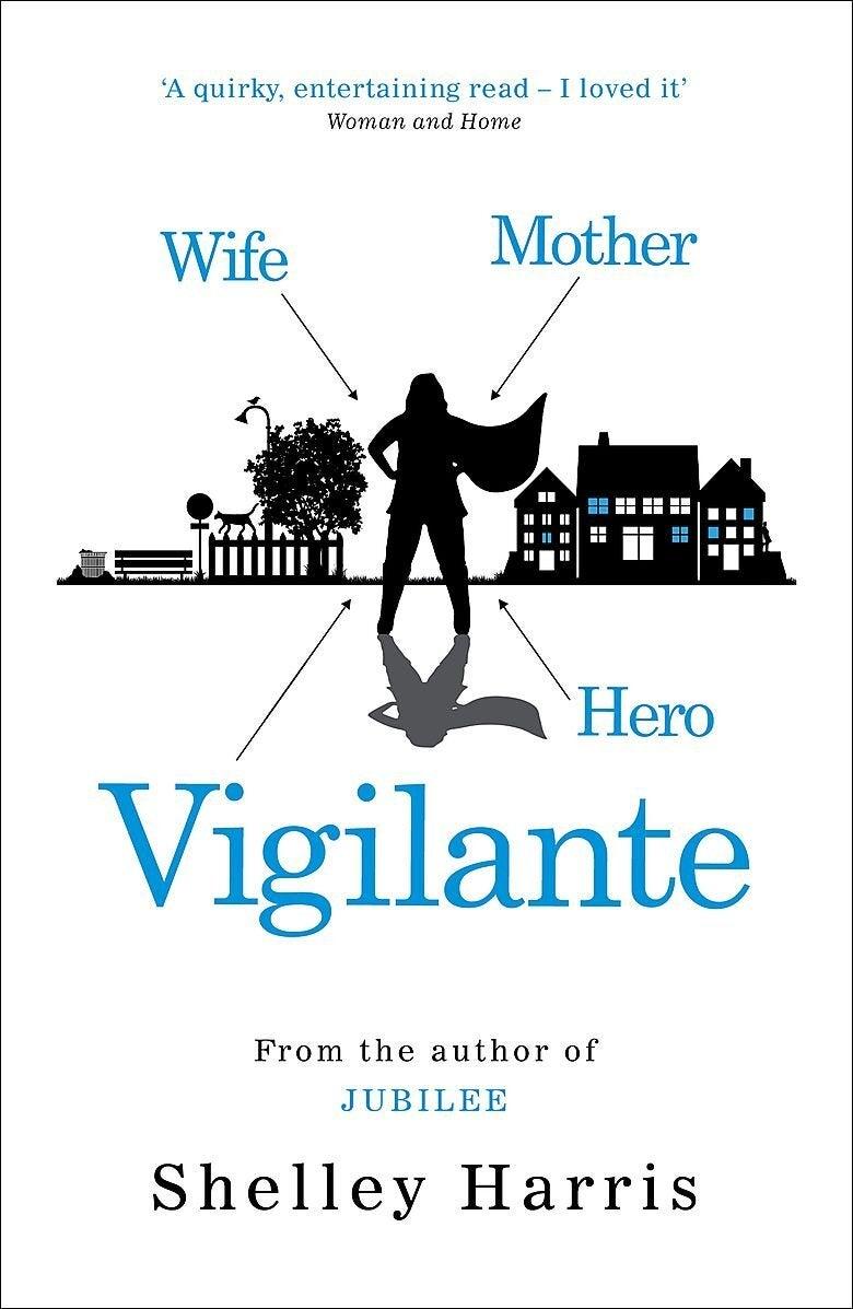Vigilante Shelley Harris Hardcover Book