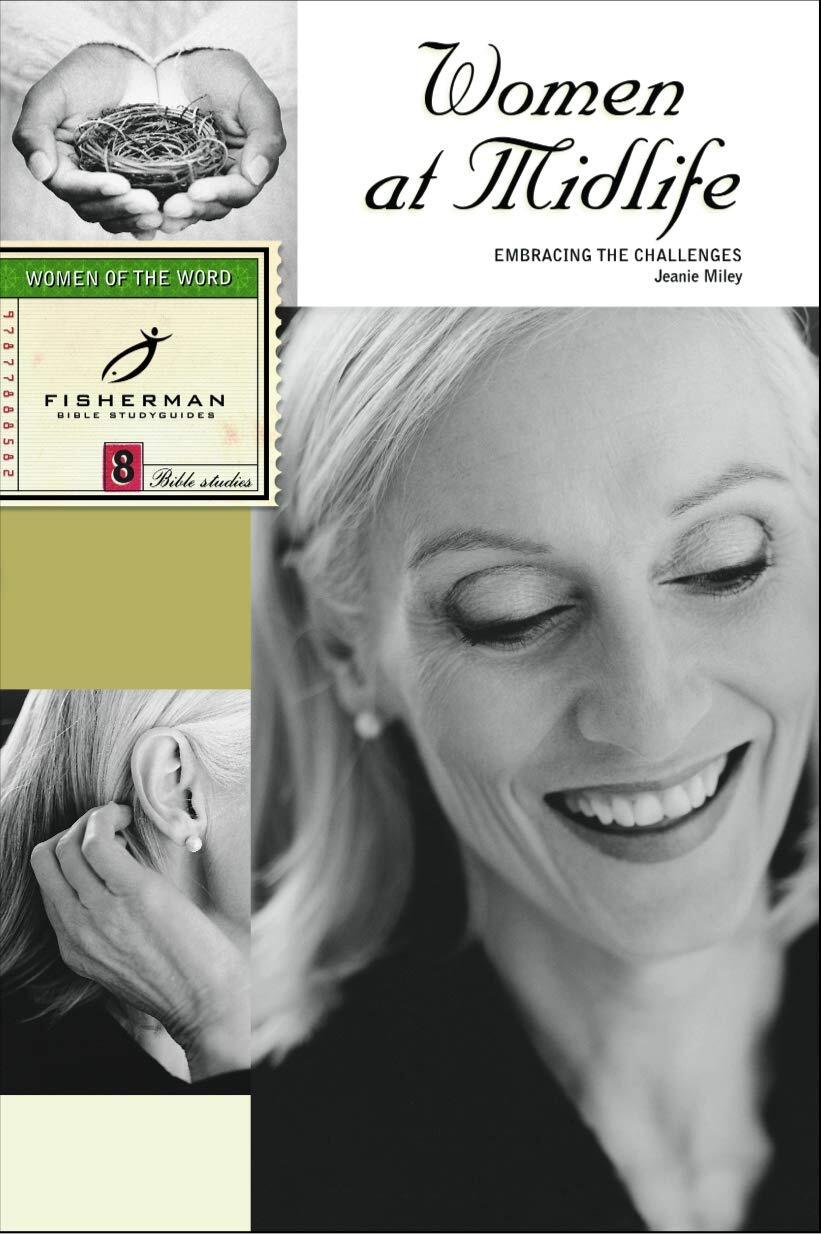 Women at Midlife: Embracing the Challenges (Fisherman Bible Studyguides)