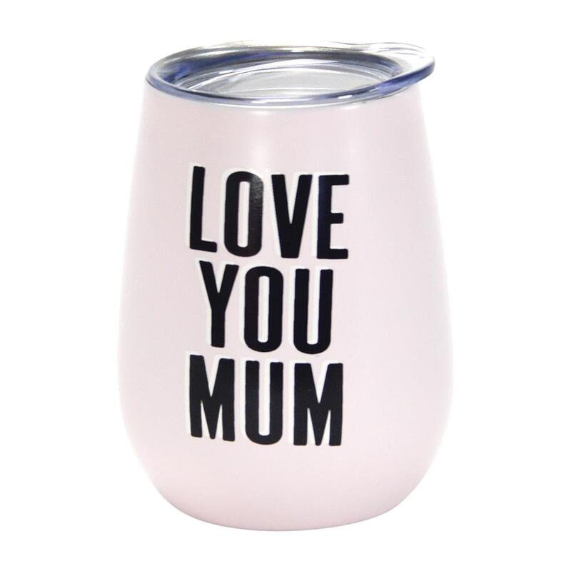 Love You Mum Wine Tumbler - Double Walled