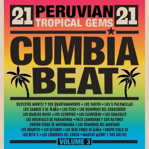 Cumbia Beat Volume 3: 21 Peruvian Gems