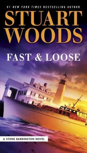 Fast and Loose (Stone Barrington Novel)
