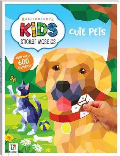 Kaleidoscope Kids Sticker Mosaics: Cute Pets (Sticker Mosaic Books)