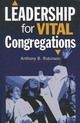 Leadership for Vital Congregations (Congregational Vitality)