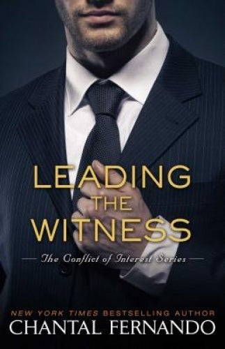 Leading the Witness (The Conflict of Interest Series)