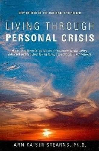Living Through Personal Crisis