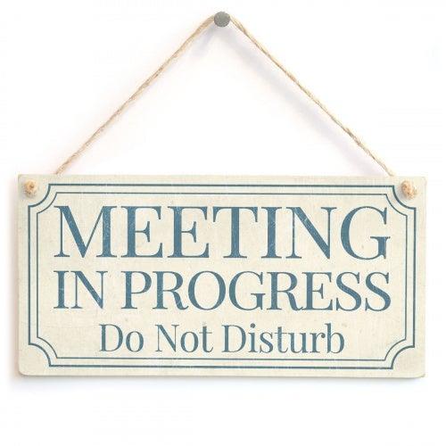 Meijiafei MEETING IN PROGRESS Do Not Disturb - Home Accessory Gift Sign / Plaque For Home Office Study Door 25cm x 13cm