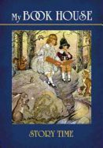 My Book House--Story Time (Dover Children's Classics)