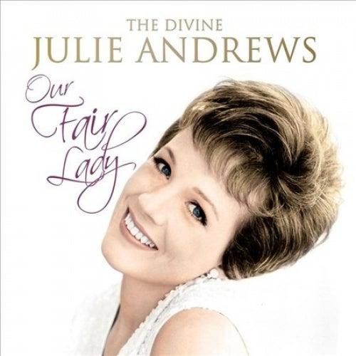 Our Fair Lady: Divine Julie Andrews