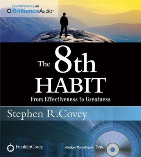 The 8th Habit: From Effectiveness to Greatness [Audio]
