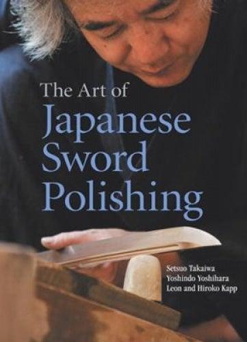 The Art of Japanese Sword Polishing
