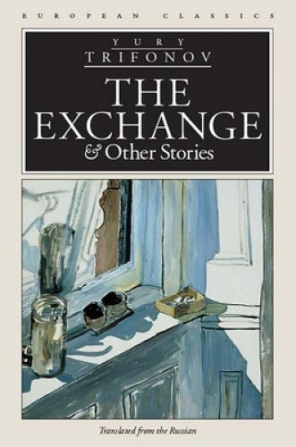 The Exchange and Other Stories (European Classics)
