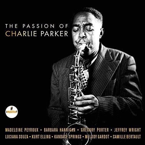 The Passion Of Charlie Parker [2 LP]