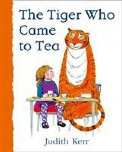The Tiger Who Came to Tea [Board book]