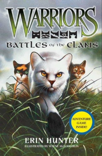 Warriors: Battles of the Clans (Warriors Guides)