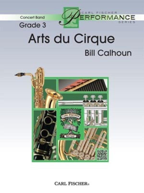 Arts Du Cirque Concert Band 3 Score/Parts Book