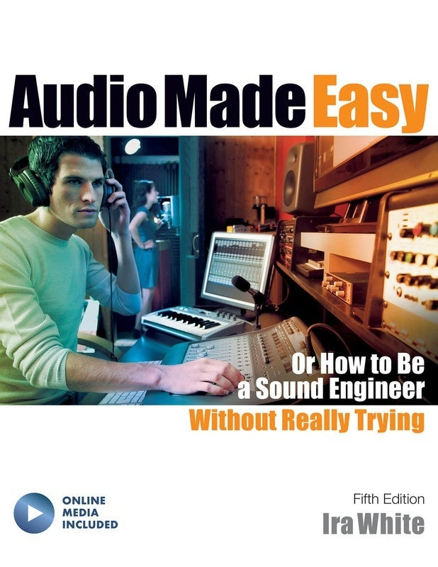 Audio Made Easy 5th Edition Book/Online Media (Softcover Book/Online Media)