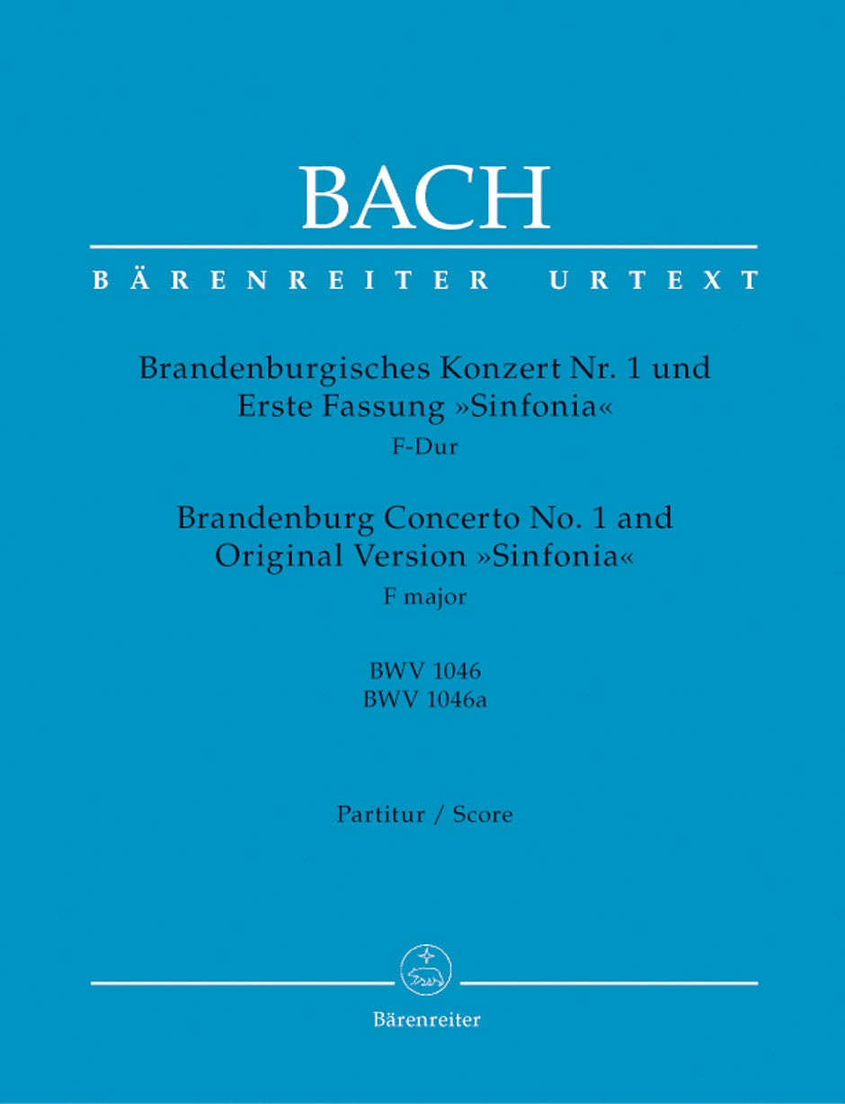 "Brandenburg Concerto No. 1 And Original Version ""Sinfonia"" In F Major BWV 1046, BWV 1046A"