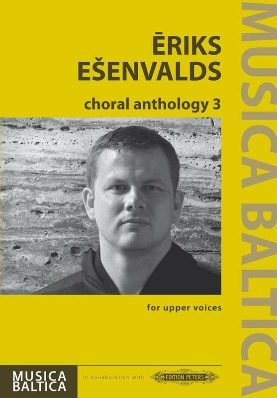 Esenvalds - Choral Anthology 3 Upper Voices (Softcover Book)