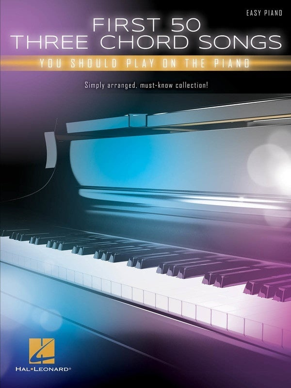 First 50 3-Chord Songs You Should Play On Piano (Softcover Book)