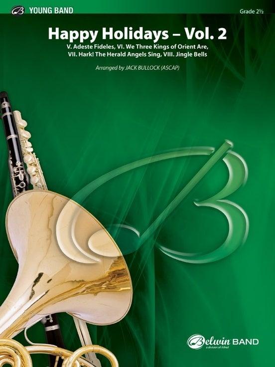 Happy Holidays Vol 2 Concert Band Gr 2.5