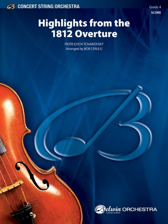Highlights From The 1812 Overture String Orchestra Gr 4