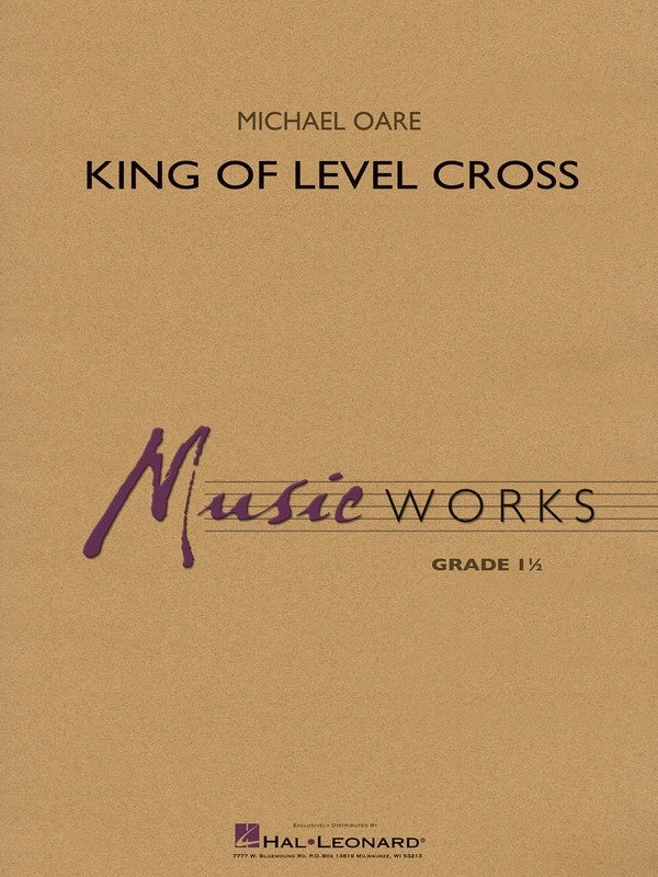 King Of Level Cross Concert Band 1.5 Score/Parts