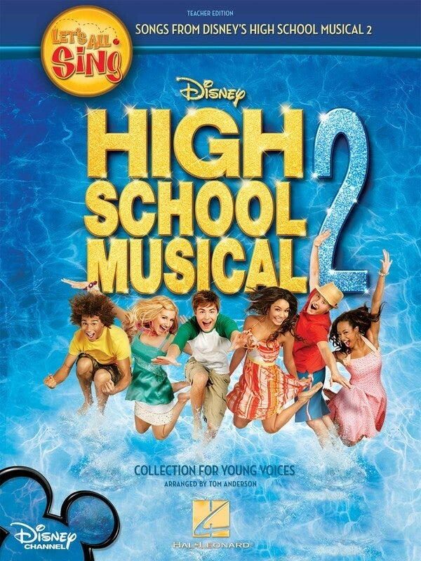Lets All Sing High School Musical 2 Tchr Ed (Softcover Book)