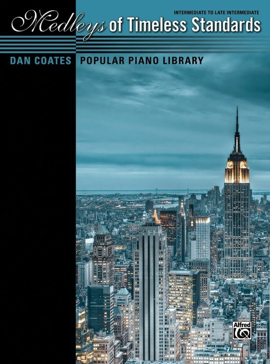 Medleys Of Timeless Standards - Intermediate Piano